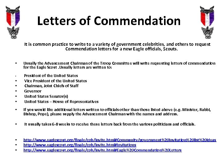 Letters of Commendation It is common practice to write to a variety of government
