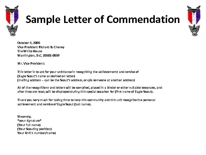 Sample Letter of Commendation October 4, 2006 Vice President Richard B. Cheney The White