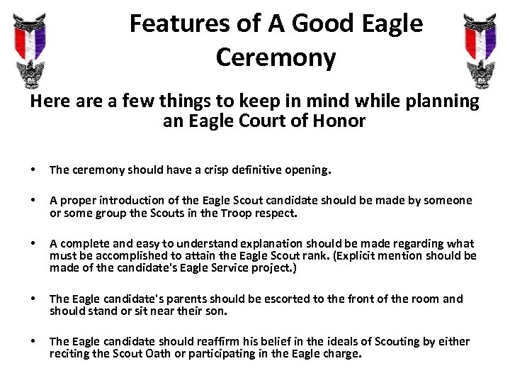Features of A Good Eagle Ceremony Here a few things to keep in mind