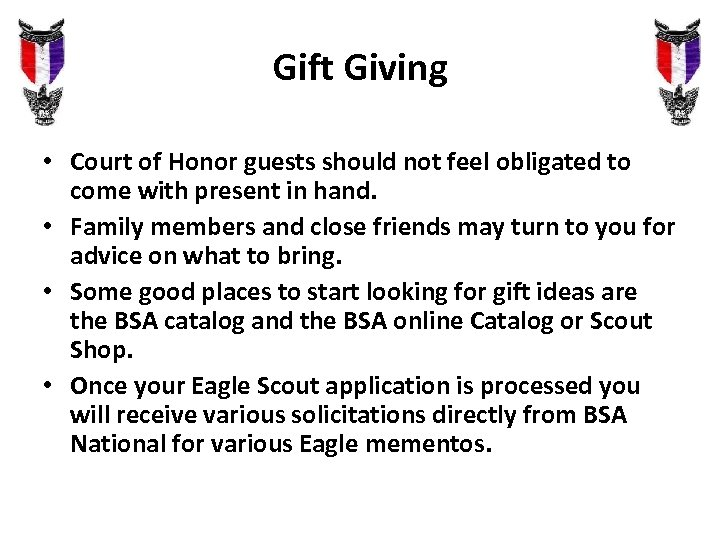 Gift Giving • Court of Honor guests should not feel obligated to come with