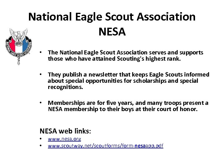 National Eagle Scout Association NESA • The National Eagle Scout Association serves and supports