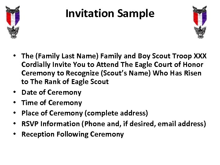 Invitation Sample • The (Family Last Name) Family and Boy Scout Troop XXX Cordially