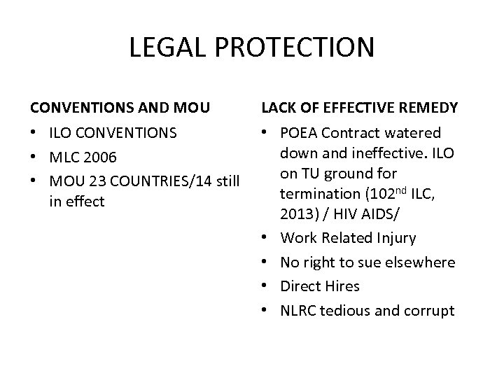 LEGAL PROTECTION CONVENTIONS AND MOU LACK OF EFFECTIVE REMEDY • ILO CONVENTIONS • MLC