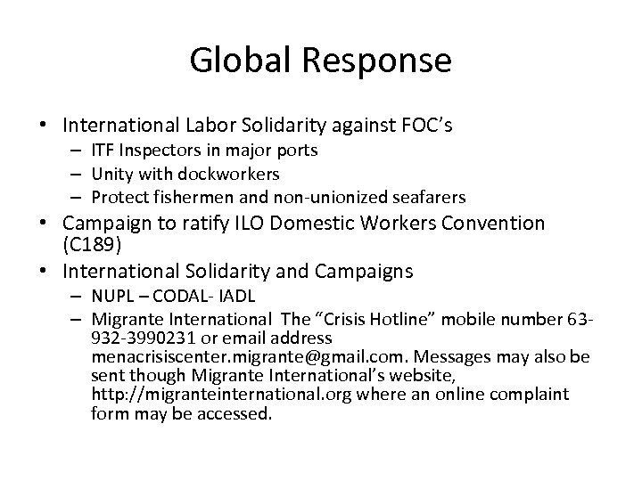 Global Response • International Labor Solidarity against FOC's – ITF Inspectors in major ports