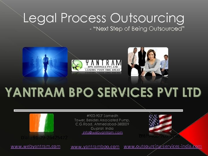 "Legal Process Outsourcing - ""Next Step of Being Outsourced"" YANTRAM BPO SERVICES PVT LTD"
