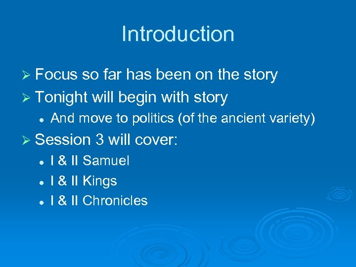 Introduction Ø Focus so far has been on the story Ø Tonight will begin