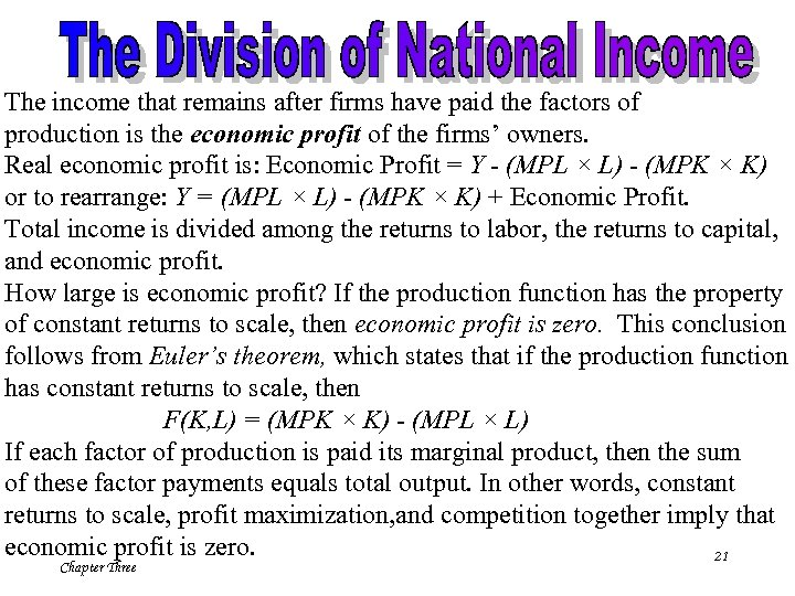 The income that remains after firms have paid the factors of production is the