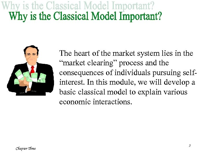 """The heart of the market system lies in the """"market clearing"""" process and the"""