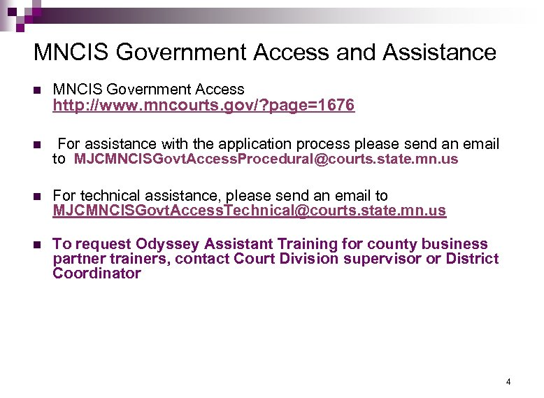 MNCIS Minnesota Court Information System MNCIS Government