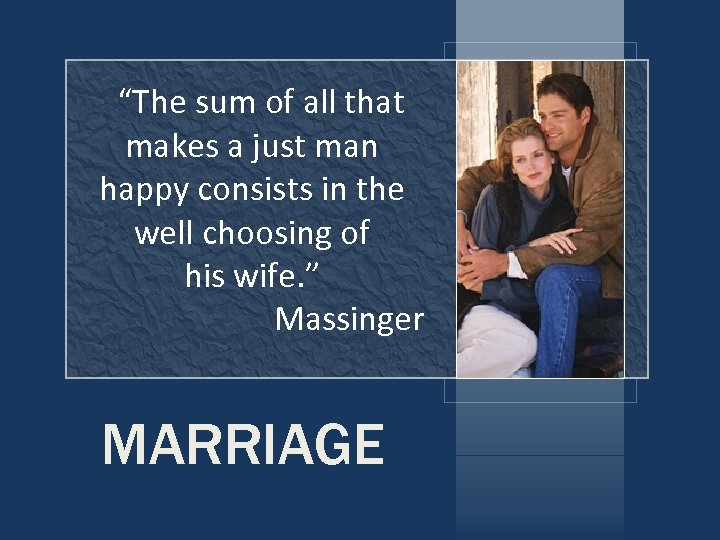 """""""The sum of all that makes a just man happy consists in the well"""