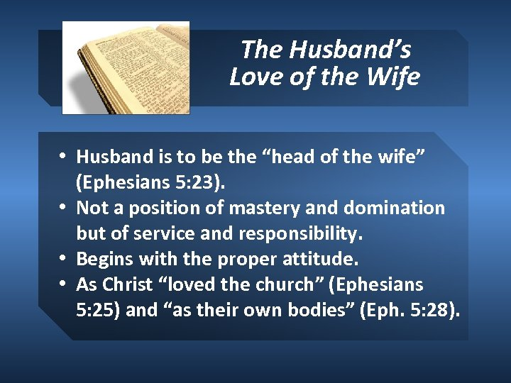 """The Husband's Love of the Wife • Husband is to be the """"head of"""