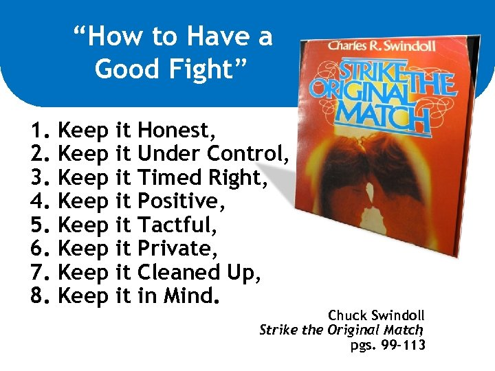 """""""How to Have a Good Fight"""" 1. Keep it Honest, 2. Keep it Under"""