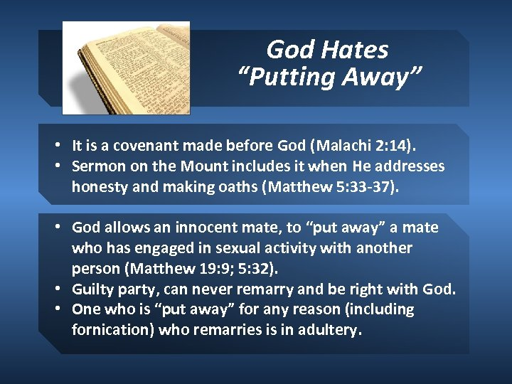 """God Hates """"Putting Away"""" • It is a covenant made before God (Malachi 2:"""