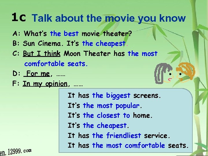1 c Talk about the movie you know A: What's the best movie theater?