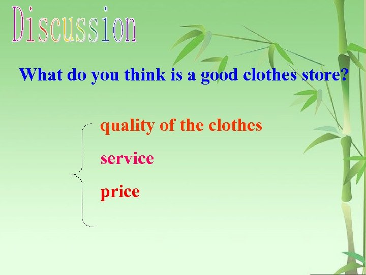 What do you think is a good clothes store? quality of the clothes service