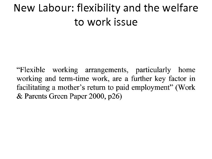 New Labour: flexibility and the welfare to work issue