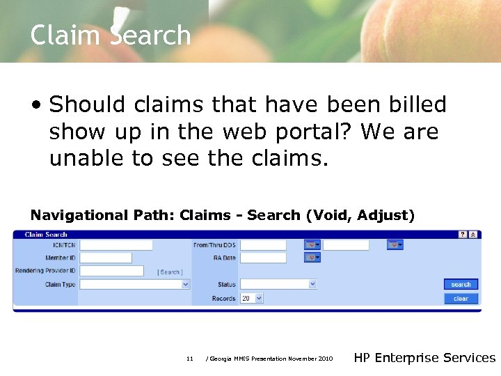 Claim Search • Should claims that have been billed show up in the web