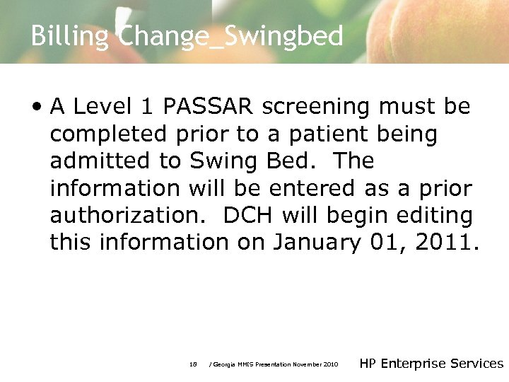 Billing Change_Swingbed • A Level 1 PASSAR screening must be completed prior to a