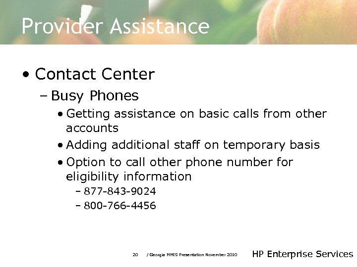 Provider Assistance • Contact Center – Busy Phones • Getting assistance on basic calls