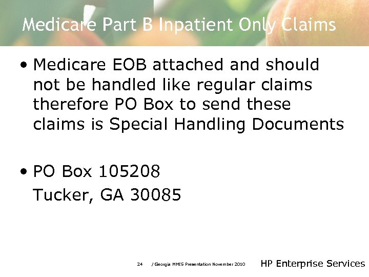 Medicare Part B Inpatient Only Claims • Medicare EOB attached and should not be