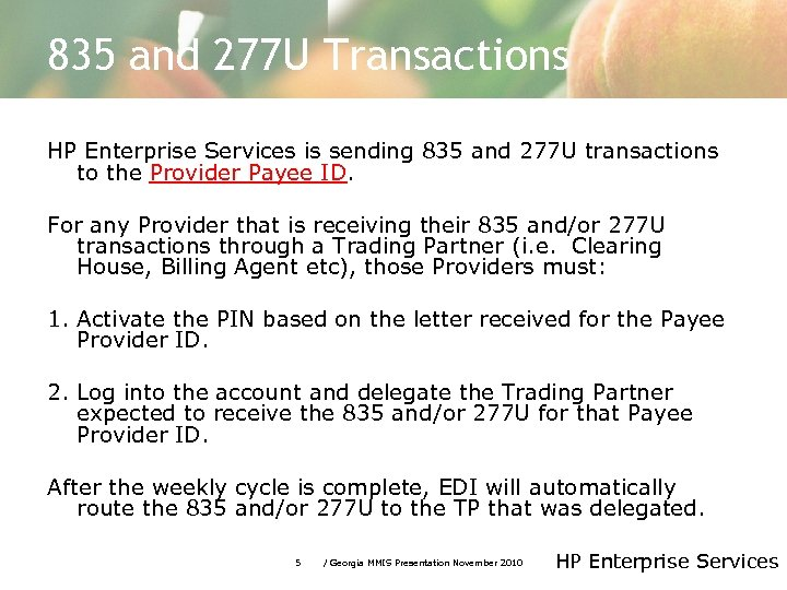 835 and 277 U Transactions HP Enterprise Services is sending 835 and 277 U