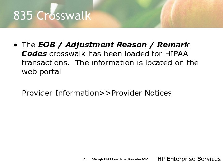 835 Crosswalk • The EOB / Adjustment Reason / Remark Codes crosswalk has been