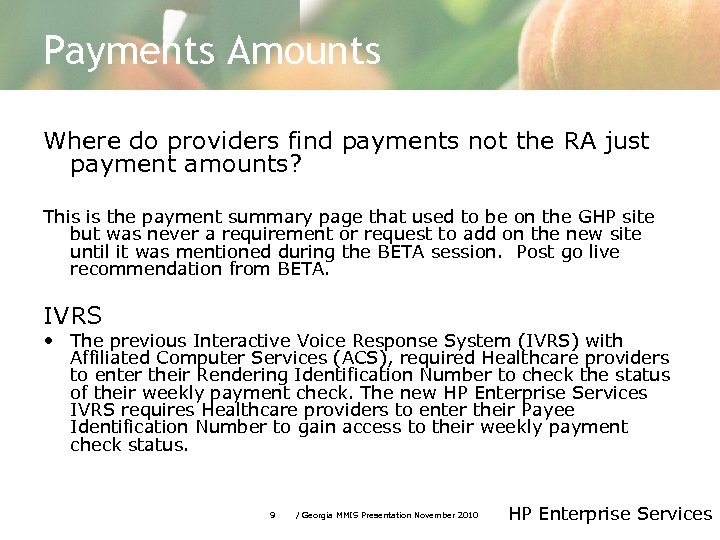 Payments Amounts Where do providers find payments not the RA just payment amounts? This