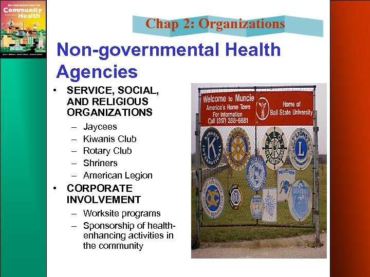 Chap 2: Organizations Non-governmental Health Agencies • SERVICE, SOCIAL, AND RELIGIOUS ORGANIZATIONS – –