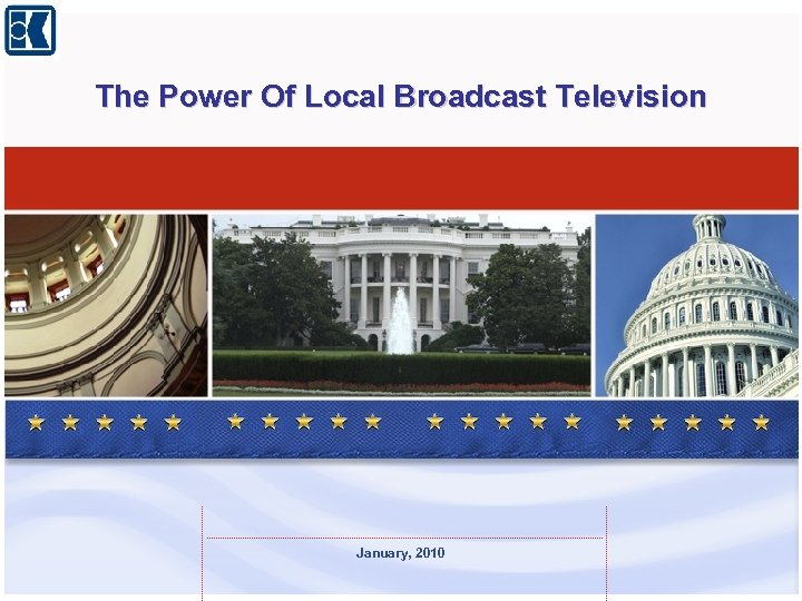 The Power Of Local Broadcast Television January, 2010