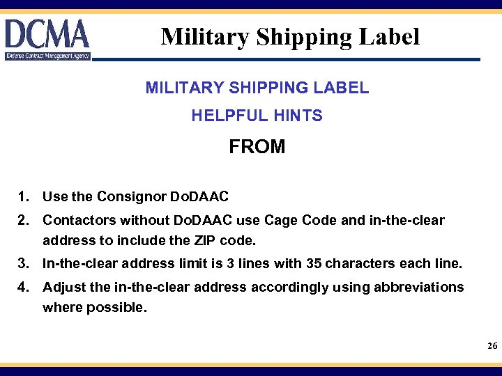 Military Shipping Label MILITARY SHIPPING LABEL HELPFUL HINTS FROM 1. Use the Consignor Do.
