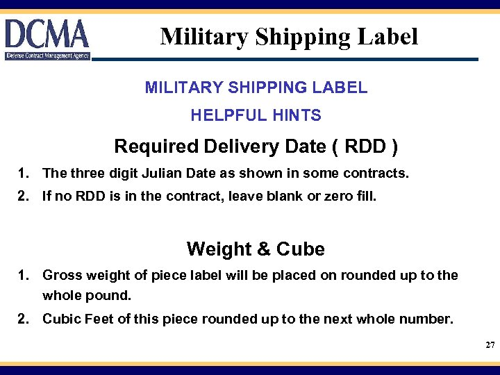Military Shipping Label MILITARY SHIPPING LABEL HELPFUL HINTS Required Delivery Date ( RDD )