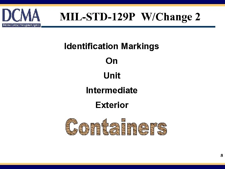MIL-STD-129 P W/Change 2 Identification Markings On Unit Intermediate Exterior 8