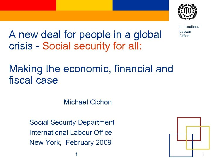 A new deal for people in a global crisis - Social security for all: