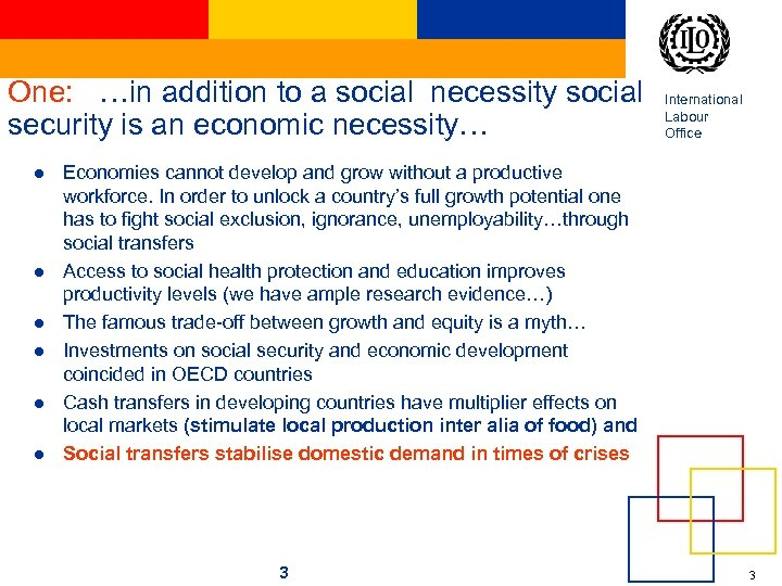 One: …in addition to a social necessity social security is an economic necessity… l