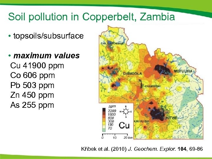 Soil pollution in Copperbelt, Zambia • topsoils/subsurface • maximum values Cu 41900 ppm Co