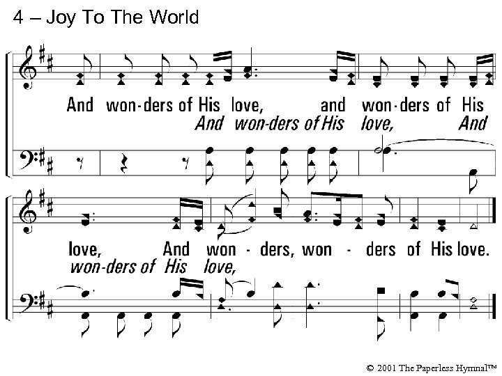 4 – Joy To The World © 2001 The Paperless Hymnal™