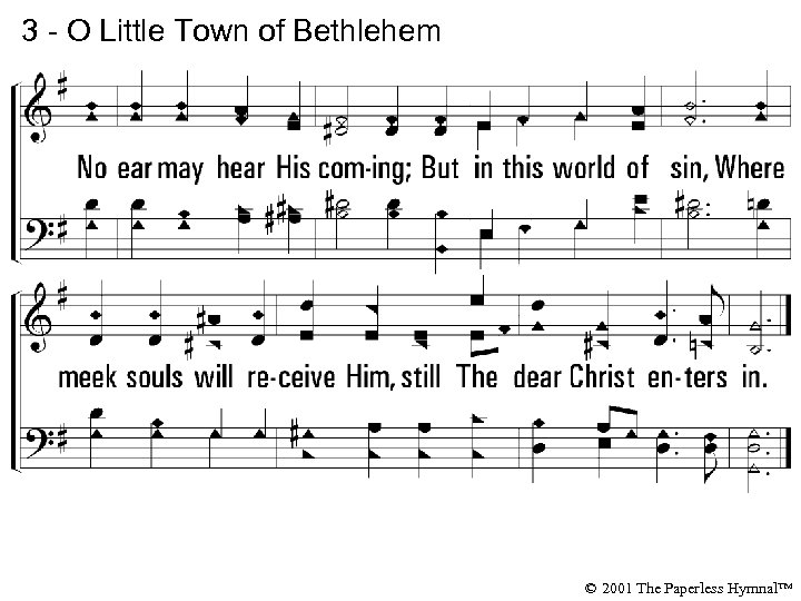 3 - O Little Town of Bethlehem © 2001 The Paperless Hymnal™