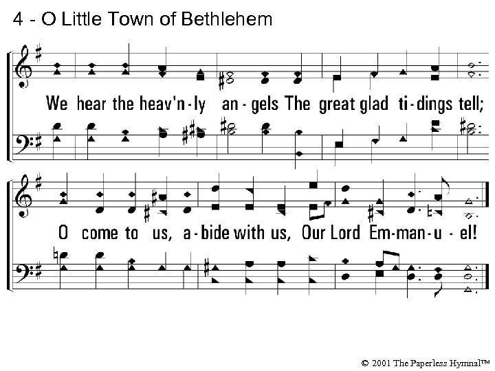 4 - O Little Town of Bethlehem © 2001 The Paperless Hymnal™
