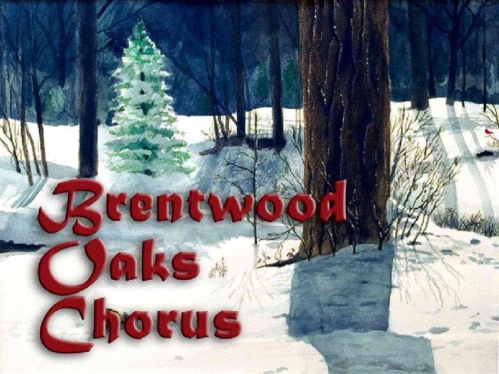 Brentwood Oaks Chorus