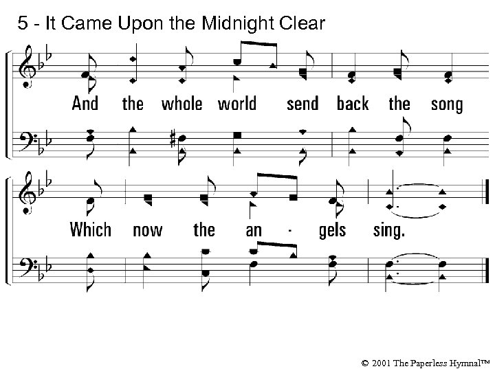 5 - It Came Upon the Midnight Clear © 2001 The Paperless Hymnal™