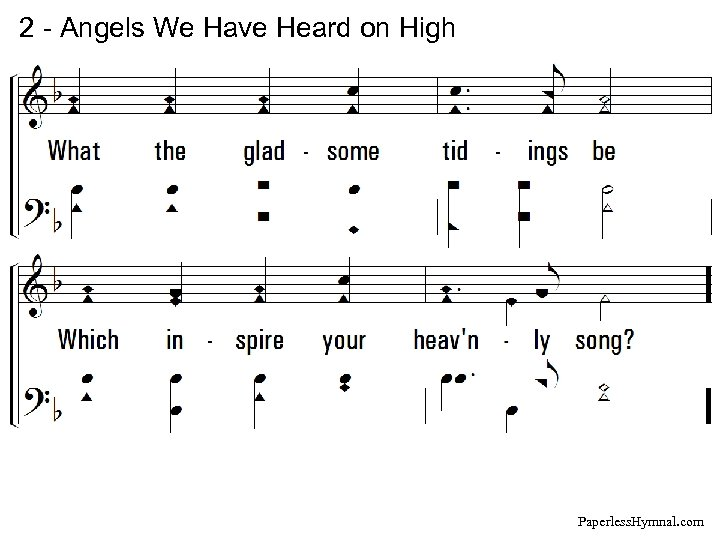 2 - Angels We Have Heard on High Paperless. Hymnal. com
