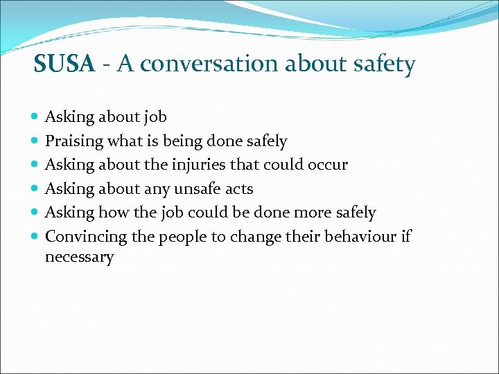 SUSA - A conversation about safety Asking about job Praising what is being done