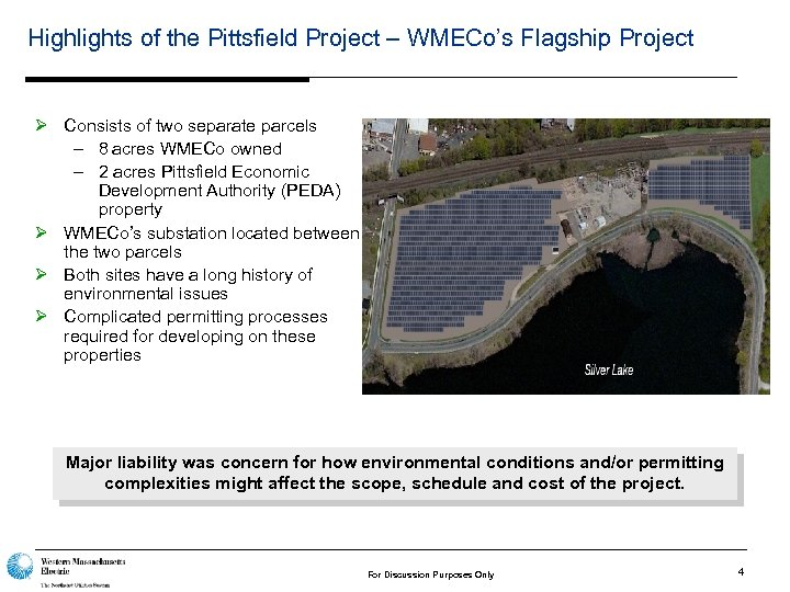 Highlights of the Pittsfield Project – WMECo's Flagship Project Ø Consists of two separate