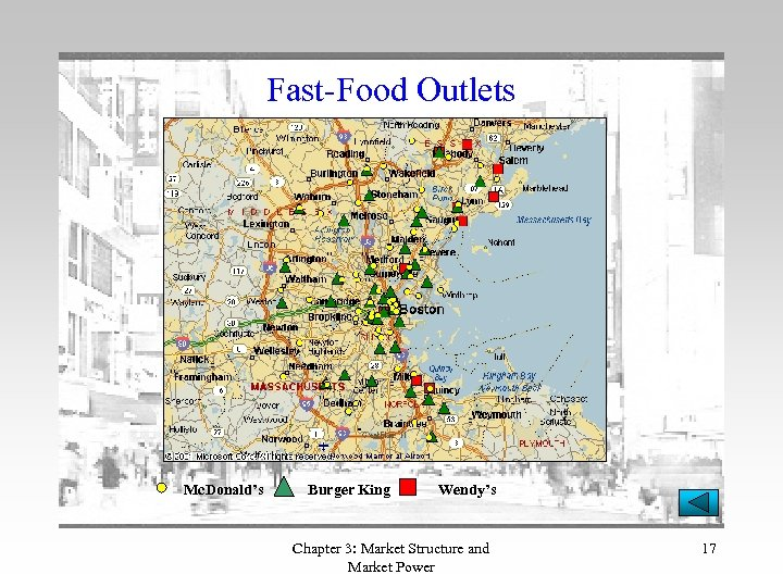 Fast-Food Outlets Mc. Donald's Burger King Wendy's Chapter 3: Market Structure and Market Power