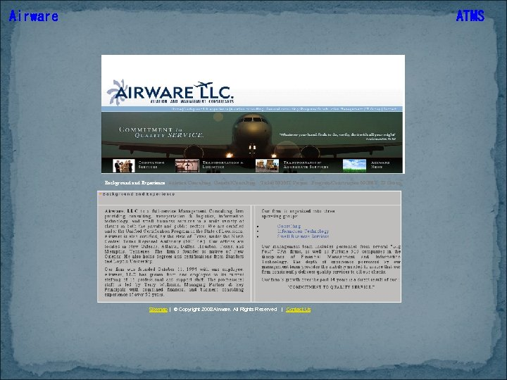 Airware ATMS Background and Experience Aviation Consulting General Consulting Ticket MGMT System Program/Construction MGMT