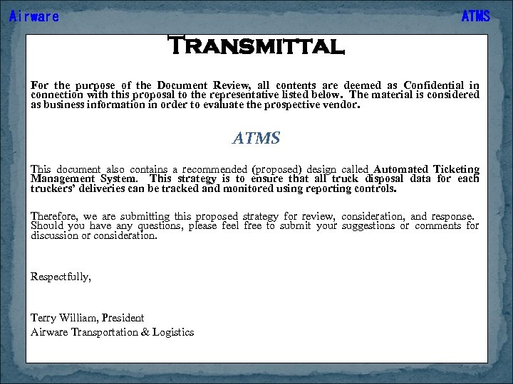 Airware ATMS Transmittal For the purpose of the Document Review, all contents are deemed