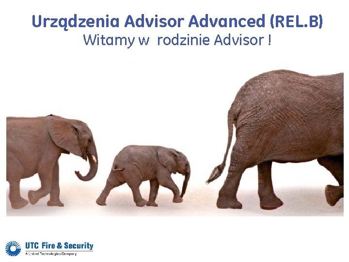 Urządzenia Advisor Advanced (REL. B) Witamy w rodzinie Advisor !