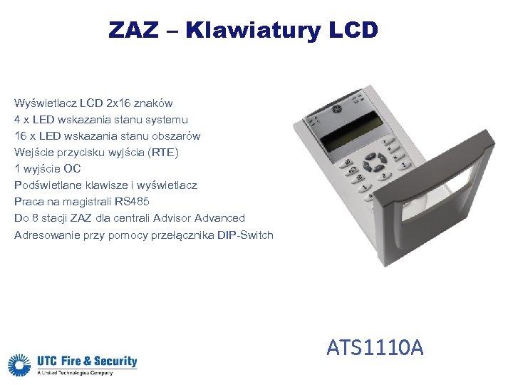ZAZ – Klawiatury LCD Wyświetlacz LCD 2 x 16 znaków 4 x LED wskazania