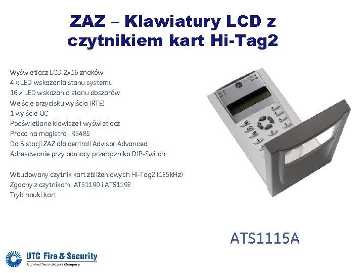 ZAZ – Klawiatury LCD z czytnikiem kart Hi-Tag 2 Wyświetlacz LCD 2 x 16