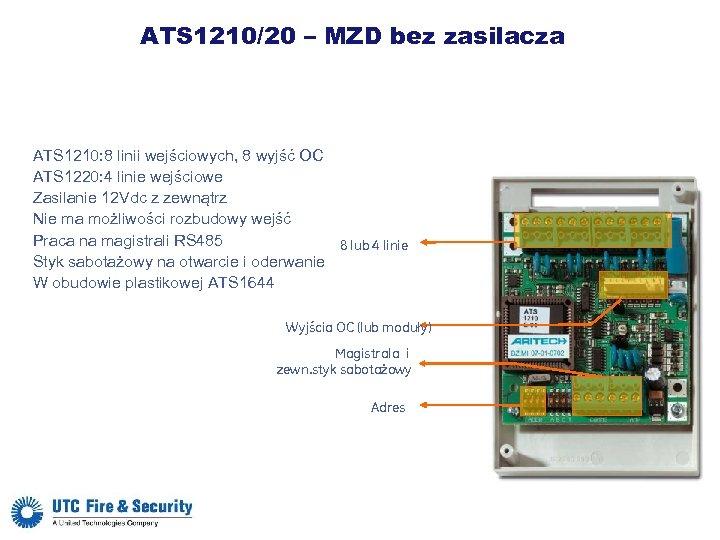 ATS 1210/20 – MZD bez zasilacza ATS 1210: 8 linii wejściowych, 8 wyjść OC
